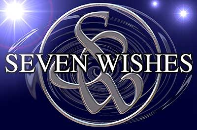 SEVEN WISHES