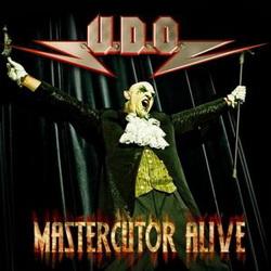 U.D.O. / Mastercutor Alive